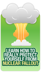 Protect yourself from Nuclear Fallout Image